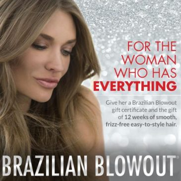 Brazilian Blowout Gift Certificates Available